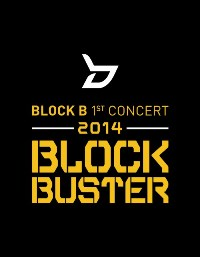 Block B 1st concert 2014 BLOCKBUSTER