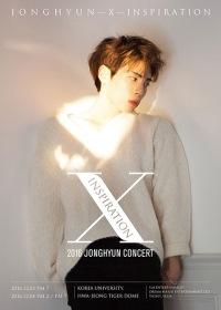 ソウル/ 釜山 SHINee(シャイニー)JONGHYUN – X – INSPIRATION ソロコンサート