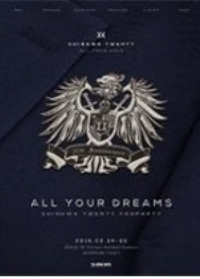 SHINHWA(神話) TWENTY FANPARTY 'ALL YOUR DREAMS'