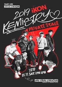 2019 iKON PRIVATE STAGE 「KEMiSTRY」