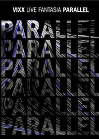 2019VIXX LIVE FANTASIA 「PARALLEL」