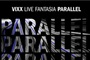 2019VIXX LIVE FANTASIA 「PARALLEL」