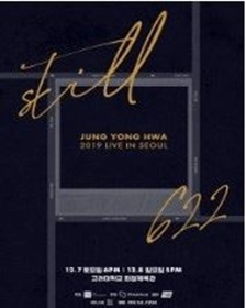 2019 JUNG YONG HWA LIVE 「STILL 622」IN SEOUL