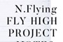 N.Flying FLY HIGH PROJECT NOTE 6. FLY HIGH